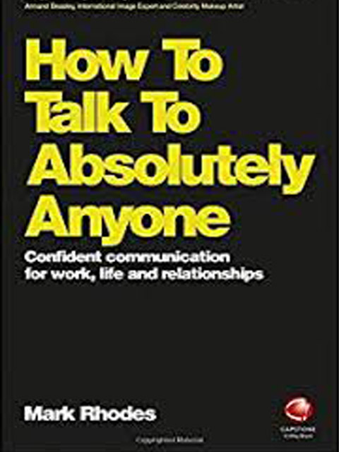 how-to-talk-to-absolutely-anyone