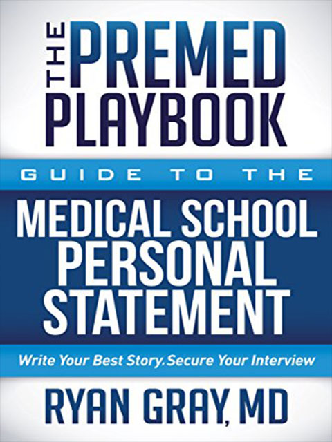 medical-application-writing-premed-playbook-guide-to-the-medical-school-personal-statement