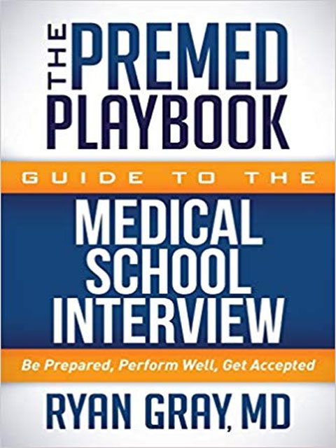 the-premed-playbook-guide-to-the-medical-school-interview